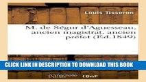 Books M. de Segur D Aguesseau, Ancien Magistrat, Ancien Prefet (Histoire) (French Edition)