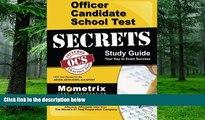 Download OCS Exam Secrets Test Prep Team Officer Candidate School Test Secrets Study Guide: OCS