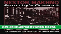 Books Nestor Makhno--Anarchy s Cossack: The Struggle for Free Soviets in the Ukraine 1917-1921