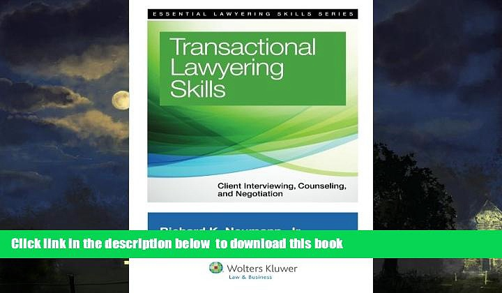 Pre Order Transactional Lawyering Skills: Becoming a Deal Lawyer (Essential Lawyering Skills)