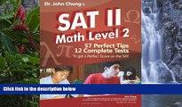 Buy Dr. John Chung Dr. John Chung s SAT II Math Level 2: SAT II Subject Test - Math 2 (Dr. John