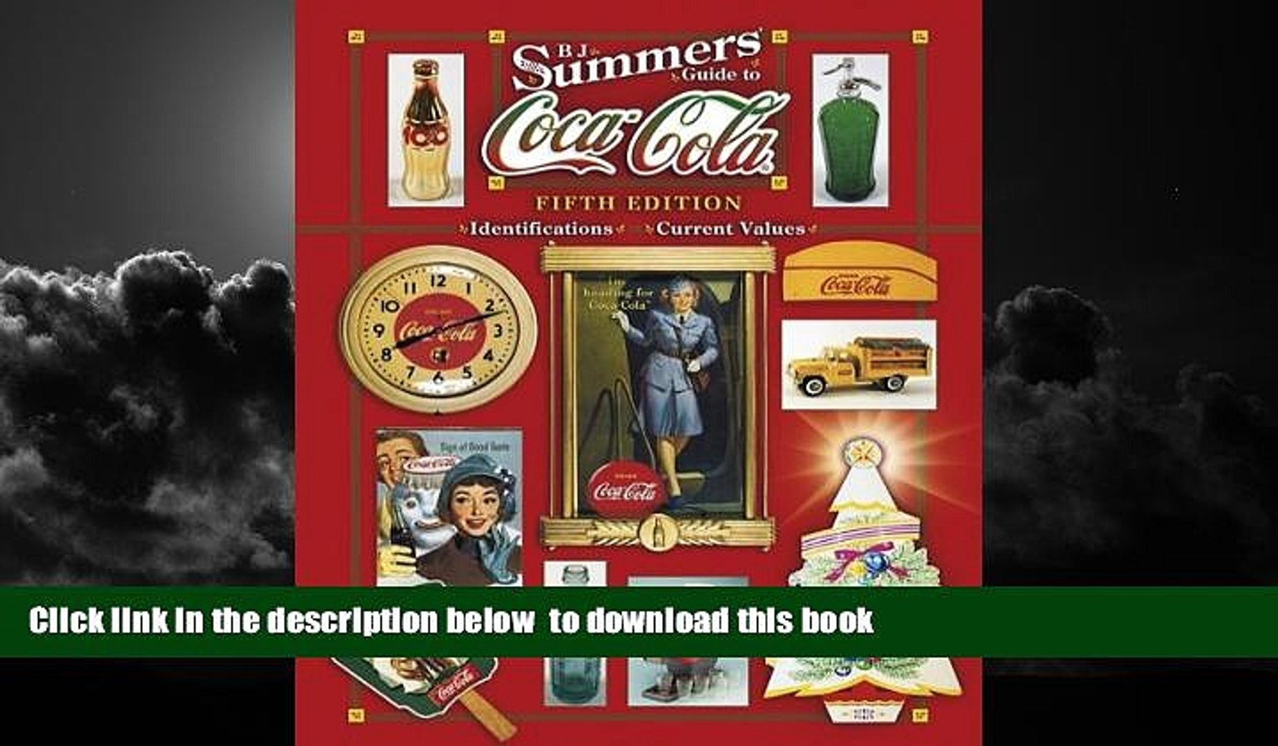 Best Price B. J. Summers B. J. Summers  Guide To Coca-Cola (B J Summer s Guide to Coca Cola