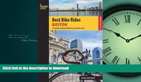 READ THE NEW BOOK Best Bike Rides Boston: Great Recreational Rides In The Metro Area (Best Bike