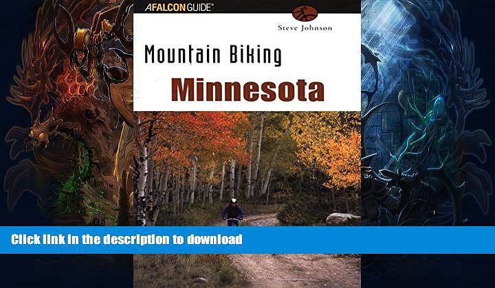 FAVORITE BOOK  Mountain Biking Minnesota (State Mountain Biking Series) FULL ONLINE
