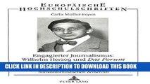 Books Engagierter Journalismus: Wilhelm Herzog und DAS FORUM (1914-1929): Zeitgeschehen und