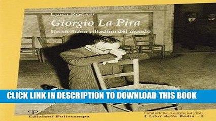 Giorgio La Pira (Pietra di paragone) (Italian Edition)