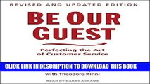 [PDF] Be Our Guest: Perfecting the Art of Customer Service Full Online
