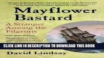 Best Seller Mayflower Bastard: A Stranger Among the Pilgrims Download Free