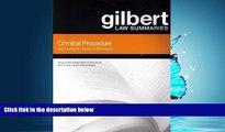 PDF [DOWNLOAD] Criminal Procedure: Gilbert Law Summaries Paul Marcus BOOK ONLINE FOR IPAD