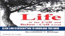 [READ] Kindle Life at the Cell and Below-Cell Level: The Hidden History of a Fundamental
