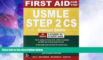 Best Price First Aid for the USMLE Step 2 CS Tao Le On Audio