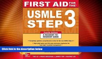 Price First Aid for the USMLE Step 3, Fourth Edition (First Aid USMLE) Tao Le On Audio