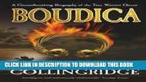 Books Boudica: A Groundbreaking Biography of the True Warrior Queen Read online Free