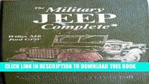 KINDLE The Military Jeep Complete, Willys Mb/Ford Gpw: All Three Original Tm s in Full (Its