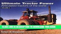 KINDLE Ultimate Tractor Power Vol. 2, M-Z: Articulated Tractors of the World (Ultimate Tractor