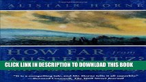 Books How Far From Austerlitz?: Napoleon 1805-1815 Download Free