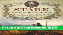 Books Stark; The Life and Wars of John Stark, French and Indian War Ranger, Revolutionary War