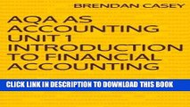 [FREE] Ebook AQA AS Accounting Unit 1 Introduction to Financial Accounting PDF Kindle