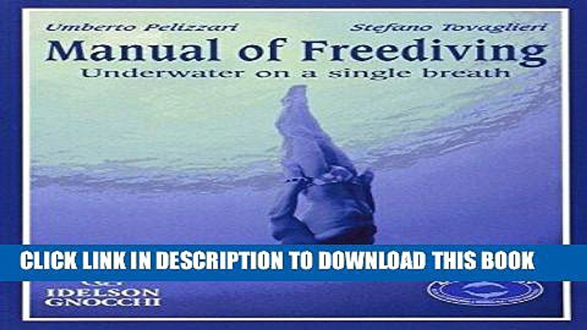 Manual Of Freediving Underwater On A Single Breath
