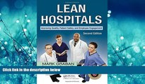 READ THE NEW BOOK Lean Hospitals: Improving Quality, Patient Safety, and Employee Engagement,