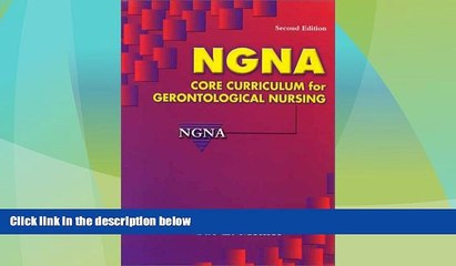 Best Price NGNA: Core Curriculum for Gerontological Nursing NGNA For Kindle