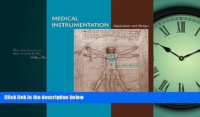 READ book Medical Instrumentation: Application and Design BOOOK ONLINE