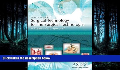 PDF [DOWNLOAD] Surgical Technology for the Surgical Technologist: A Positive Care Approach READ
