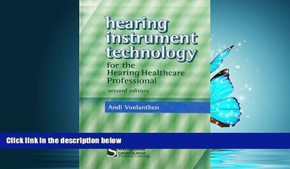 FAVORIT BOOK Hearing Instrument Technology For The Hearing Healthcare Professional (Singular