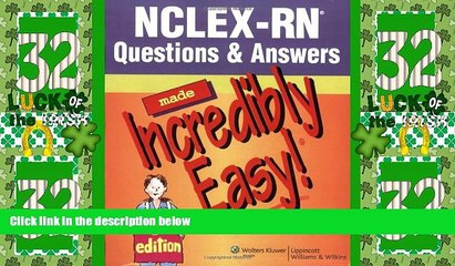 Best Price NCLEX-RN® Questions   Answers Made Incredibly Easy! (Incredibly Easy! Series®)  For