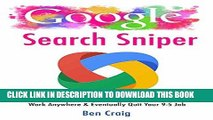 [PDF] Google Search Sniper: How to Use Google Searches to Make Money Online, Work Anywhere