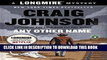 [PDF] Any Other Name: A Longmire Mystery Full Colection