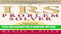 [READ] Mobi The IRS Problem Solver: From Audits to Assessments--How to Solve Your Tax Problems and