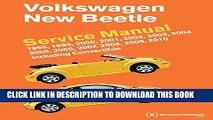 KINDLE Volkswagen New Beetle Service Manual: 1998, 1999, 2000, 2001, 2002, 2003, 2004, 2005, 2006,