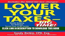 [READ] Mobi Lower Your Taxes - Big Time! : Wealth-Building, Tax Reduction Secrets from an IRS