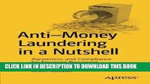 [READ] Kindle Anti-Money Laundering in a Nutshell: Awareness and Compliance for Financial