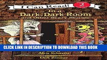 [PDF] In a Dark, Dark Room and Other Scary Stories (I Can Read! Reading 2) Full Online
