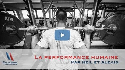 La performance humaine - Par Alexis et Neil