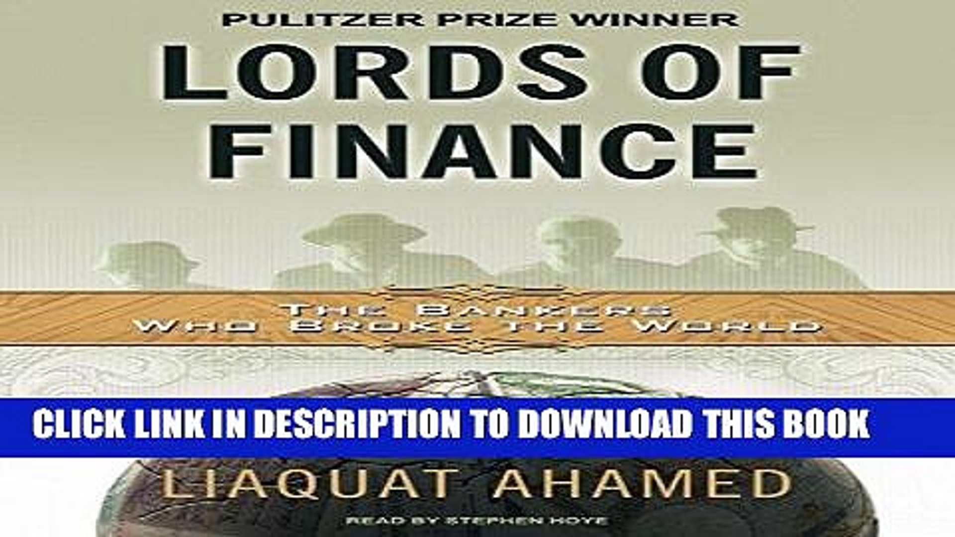 [PDF] Epub Lords of Finance: The Bankers Who Broke the World [MP3 AUDIO] [UNABRIDGED] (MP3 CD)
