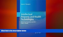 READ THE NEW BOOK Intellectual Property and Health Technologies: Balancing Innovation and the