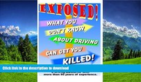 FAVORIT BOOK What You Don t Know About Driving Can Get You Killed: An expose of phony traffic laws