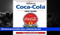 Buy NOW Allan Petretti Warman s Coca-Cola Field Guide: Values and Identification (Warman s Field