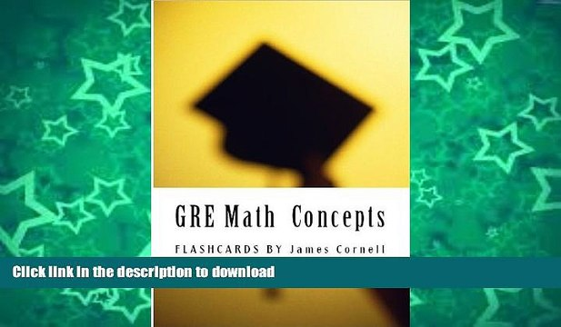 READ THE NEW BOOK GRE Math Flashcards - Must Know Concepts, Formulas and Facts (Eton Test Prep -