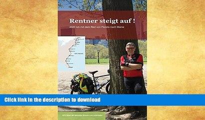 GET PDF  Rentner steigt auf: Mit dem Fahrrad von Florida nach Maine (German Edition)  PDF ONLINE