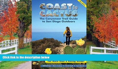 READ THE NEW BOOK Coast to Cactus: The Canyoneer Trail Guide to San Diego Outdoors The Canyoneers