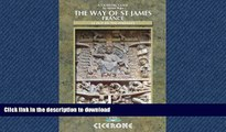 FAVORIT BOOK The Way of St James Vol 1 (France): Le Puy to the Pyrenees (Cicerone Guides) PREMIUM