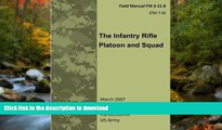FAVORIT BOOK Field Manual FM 3-21.8 (FM 7-8) The Infantry Rifle Platoon and Squad  March 2007 READ