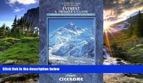 FAVORIT BOOK Everest: A Trekker s Guide: Trekking routes in Nepal and Tibet (Cicerone Guides) Kev