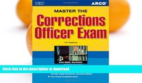 READ THE NEW BOOK Master the Corrections Officer, 15/e (Peterson s Master the Correction Officer)