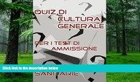 Best Price Test Professioni Sanitarie - Quiz di Cultura Generale (Italian Edition) Bondtest For