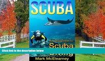 PDF [DOWNLOAD] SCUBA: An Introduction To Scuba Diving (diving, shipwrecks, sport diving, pirate